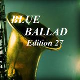 BLUE BALLAD: Edition 27