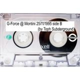Dj G-Force @ Montini 25-11-95 side B (by Toph Subderground)