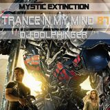 Mystic Extinction - TIMM 87 by Dj Dolphinger