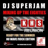 DJ SUPERJAM'S K-TOWN REUNION MIXTAPE (NU WAVE/ROCK EDITION)