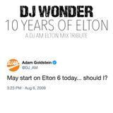 DJ Wonder - 10 Years Of Elton - A DJ AM Elton Mix Tribute