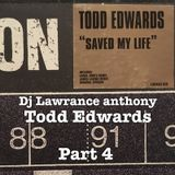 dj lawrence anthony todd edwards part 4 vinyl mix 260