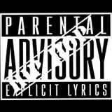 PARENTAL ADVISORY PT. 14
