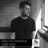 Jamie Haus - Guerilla Agency Introducing Mix