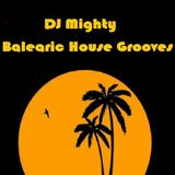 DJ Mighty - Balearic House Vibes