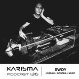 KARISMA PODCAST #136 - SWOY