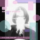 Machine Woman - February '17