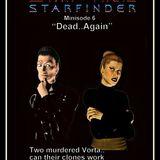 """Starfinder Minisode 6 """"Dead Again"""""""