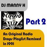 DJ Manny H - Radio Drops Remix Part 2