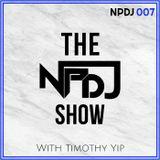 The NPDJ Show 007
