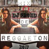 Mix De Reggeaton 2017 ( DJ FROND )