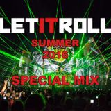 LET IT ROLL Summer 2016 Special Mix