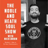 The Noble & Heath Soul Show New Music special with guest Nick Corbin    28th January 2019
