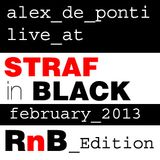 Alex De Ponti - Live @ bar STRAF 22-2-13 (RnB Edition)