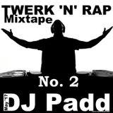 Twerk 'n' Rap Mixtape No. 2