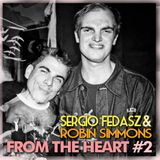 Sergio Fedasz & Robin Simmons Present: From the Heart 2
