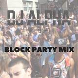 Block Party Mix Vol 1
