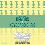 Teezzy Radio Ep.44 (Mastered By. Zicram)Ft. DFNDRS & Keyboard Chris
