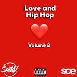SCE Radio - Love and Hip Hop Volume 2 - DJ Seth V