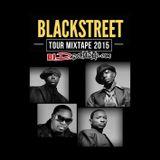 DJ D Blackstreet Tour Mixtape 2015