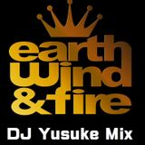 Earth'Wind&Fire Mix (2016.09.02 ON AIR Yusuke Night Fever)