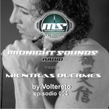 The MidNight Sounds Radio Pres. Mientras Duermes by Voltereto episodio 004