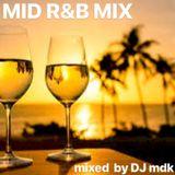 MID R&B MIX