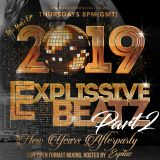 @dj_expliss presents Explissive Beatz 2019 NEW YEARS AFTERPARTY LIVE SHOW! 8pm Thursdays GMT (PART2)