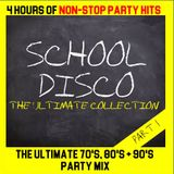 SCHOOL DISCO - THE ULTIMATE COLLECTION - PART 1