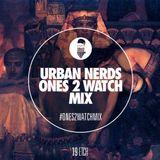 Etch - Urban Nerds Ones2Watch Mix