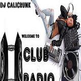 DJ CALICRUNK - CLUB RADIO 8 29 15 PT2.