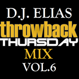 DJ Elias - ThrowBack Thursday Mix Vol.6