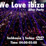 We Love Ibiza -After Party