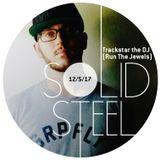 DJ Trackstar (Run the Jewels) - Mix for Solid Steel - 12-05-2017