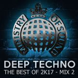 Deep Techno [the best of 2K17] Mix 2