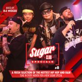 Sugar Specials #8 | A fresh selection of the hottest Hip-Hop and R&B | August 2019