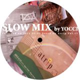 Slow Mix