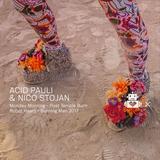 Acid Pauli & Nico Stojan: Live at Burning Man 2017
