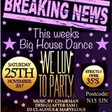 DA BIG HOUSE PARTY NOVEMBER 2017 FT D-MAC DJ CLAUDIUS MARVELOUS MR BYRON BROWNIE ROCKERS & JAZZY D!