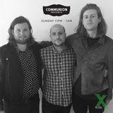 Communion Presents on Radio X (10th July)