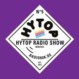 HYTOP Radio Show Nr. 05