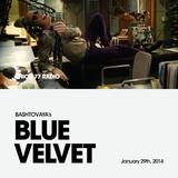 Blue Velvet @ Union 77 Radio 29.01.2014