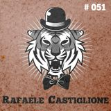 Rafaele Castiglione: Tiger Rag Podcast 051