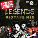 The Mixtape Series 10 | Legends | BBC Asian Network | Bobby Friction | June 2017