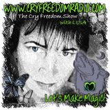 THE CRY FREEDOM SHOW LIVE: Wed 16th December 2015 with DANIELLE LA VERITE