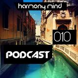Harmony Mind PODCAST 010