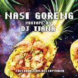 NASI GORENG by DJ TIANA