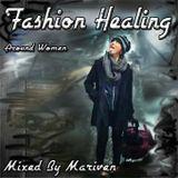 FASHION HEALING - Around Women -