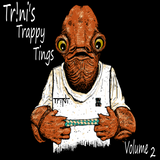 Trappy Tings Volume 2