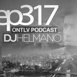 ONTLV PODCAST - Trance From Tel-Aviv - Episode 317 - Mixed By DJ Helmano